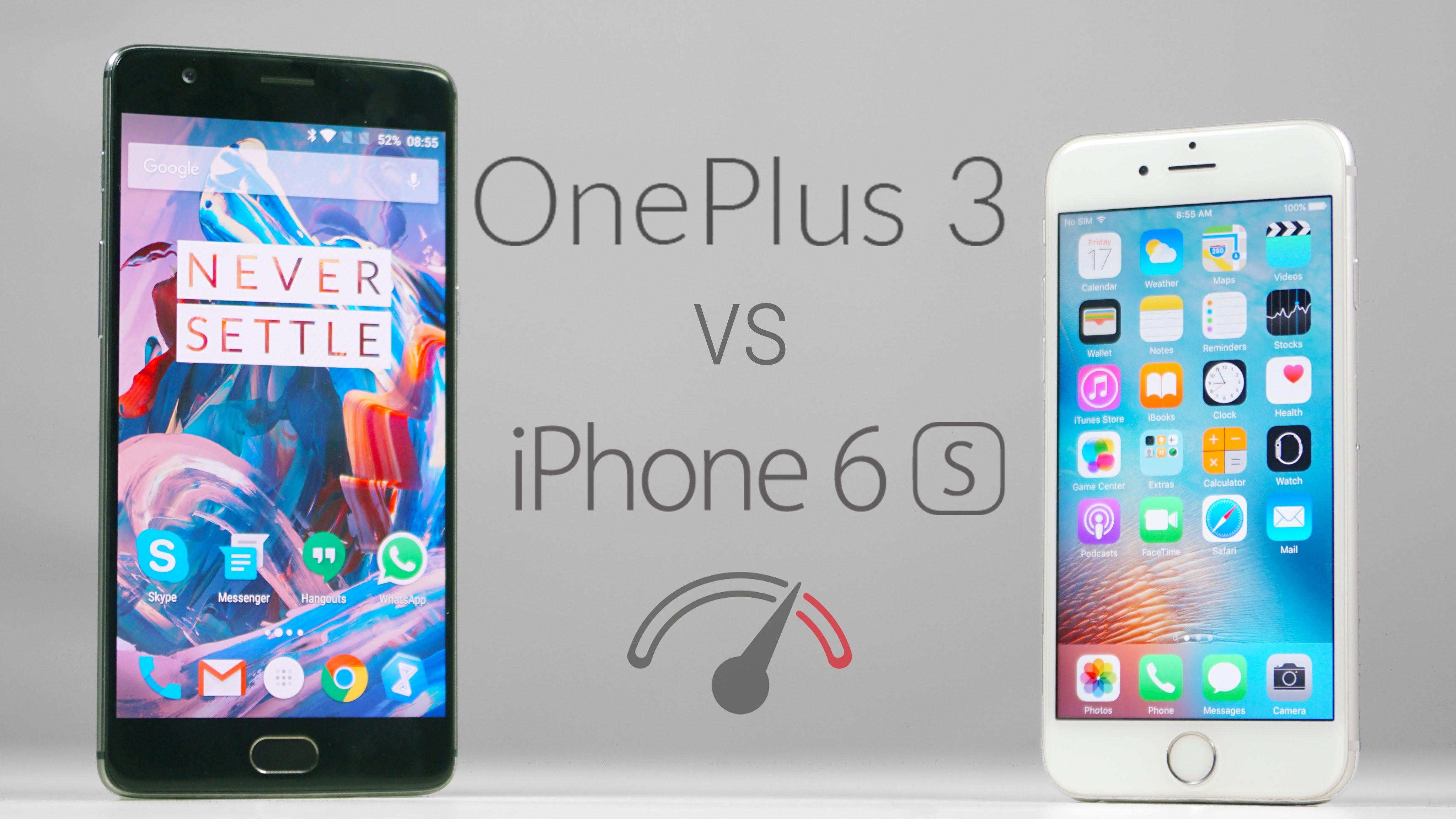 OnePlus 3 vs iPhone 6s